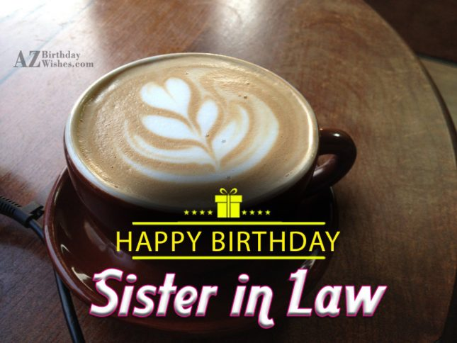Happy birthday to my sweet sister in law - AZBirthdayWishes.com