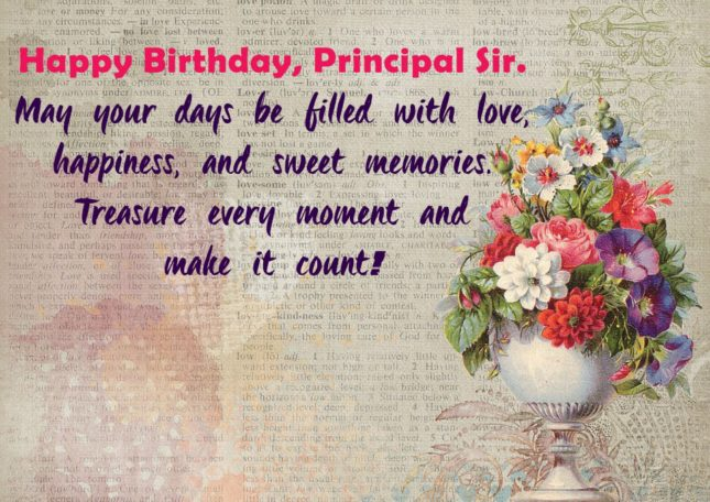 Happy birthday Principal Sir. May your day be filled with… - AZBirthdayWishes.com
