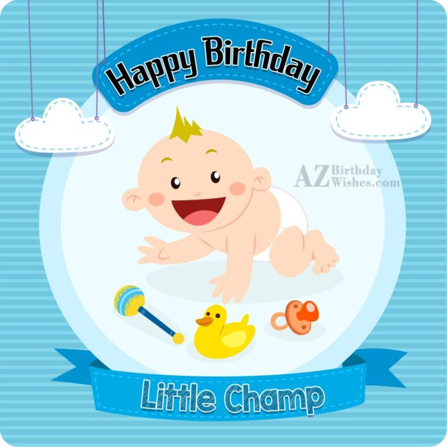 Li'l champ, happy birthday… - AZBirthdayWishes.com