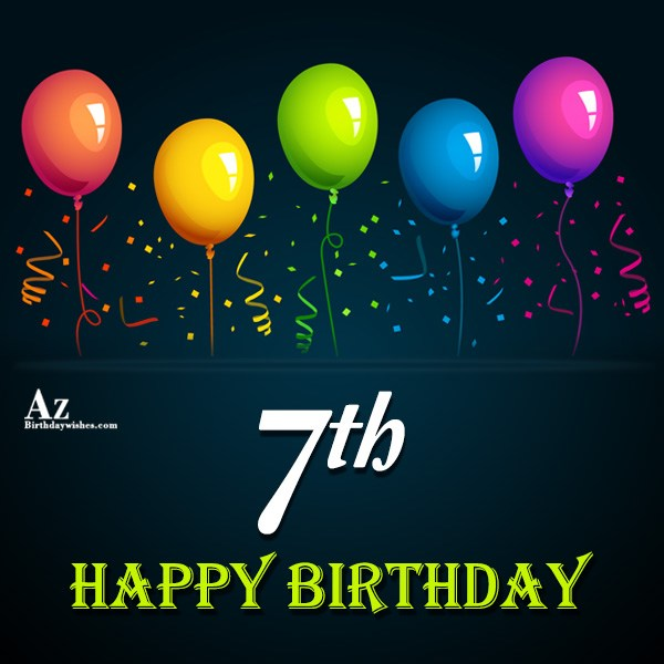 7th Birthday Wishes
