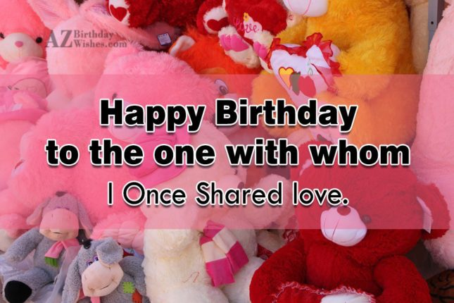 Happy birthday to someone with whom… - AZBirthdayWishes.com