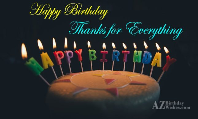 Thanks for everything… - AZBirthdayWishes.com