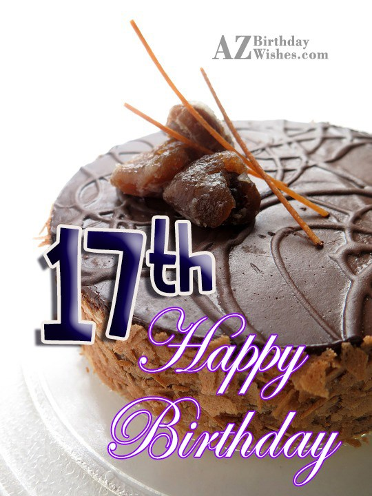 Happy 17th birthday… - AZBirthdayWishes.com