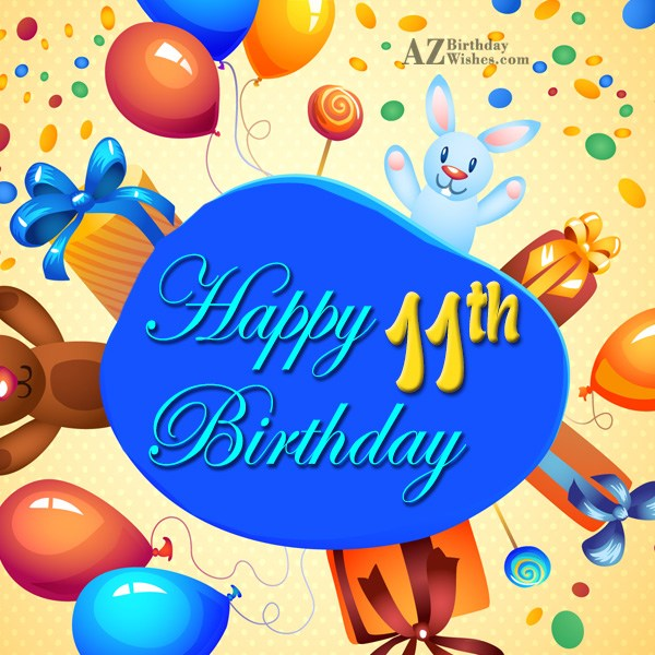 Happy 11th birthday… - AZBirthdayWishes.com