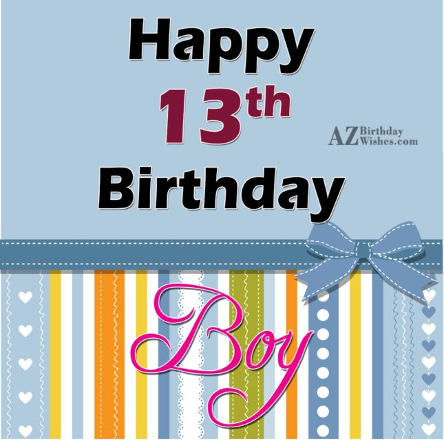 Happy 13th birthday… - AZBirthdayWishes.com