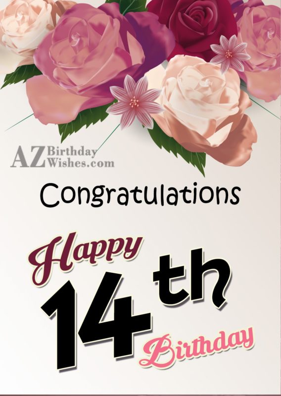Happy 14th birthday… - AZBirthdayWishes.com