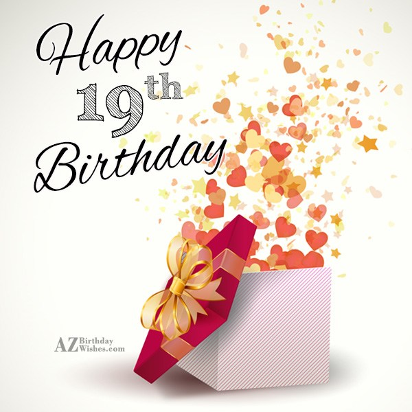 19th birthday wishes… - AZBirthdayWishes.com