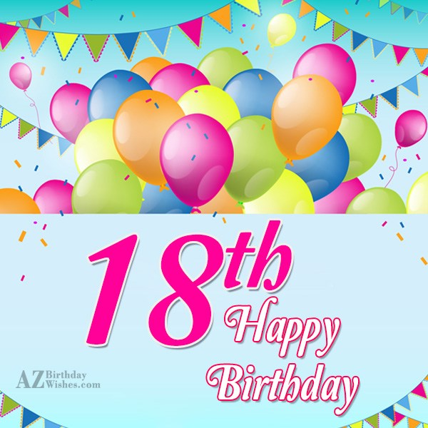 18th birthday wishes… - AZBirthdayWishes.com