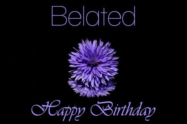 Belated birthday wish with flower… - AZBirthdayWishes.com