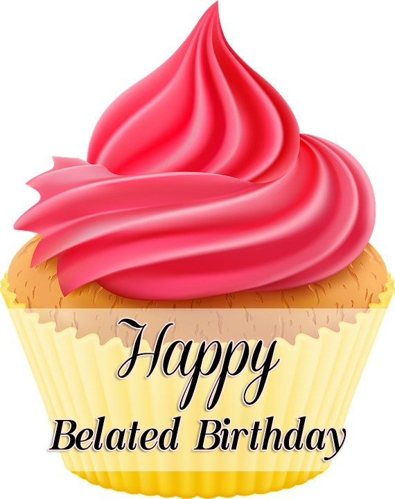 Belated birthday wish with cupcake… - AZBirthdayWishes.com