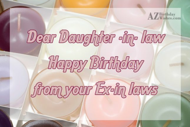 From your ex in laws… - AZBirthdayWishes.com
