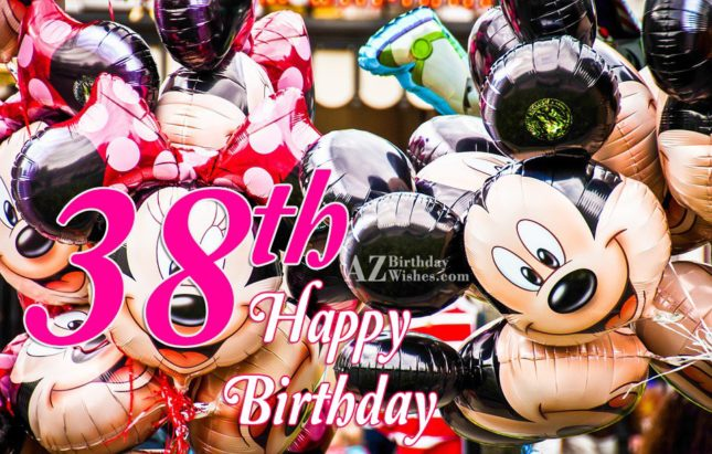 38th happy birthday… - AZBirthdayWishes.com