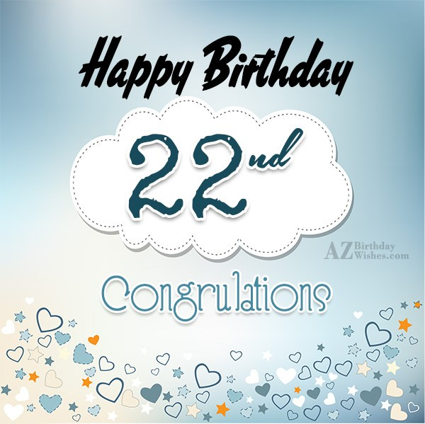22nd birthday wishes… - AZBirthdayWishes.com