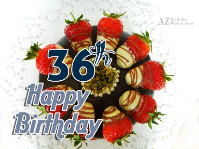 36th happy birthday… - AZBirthdayWishes.com