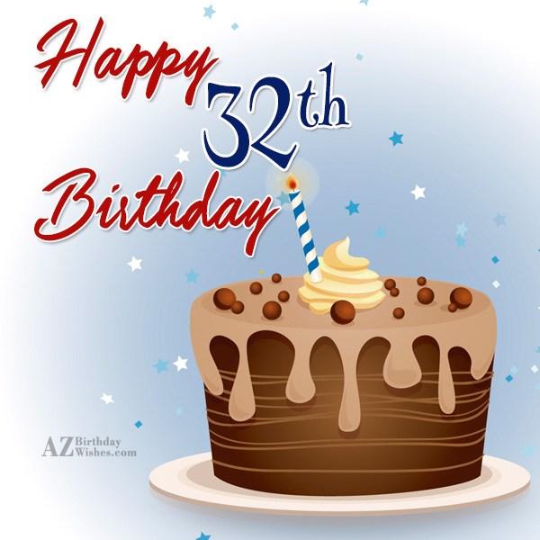 32nd Birthday Wishes