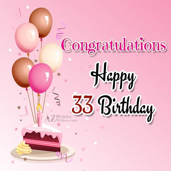 Happy 33rd birthday… - AZBirthdayWishes.com