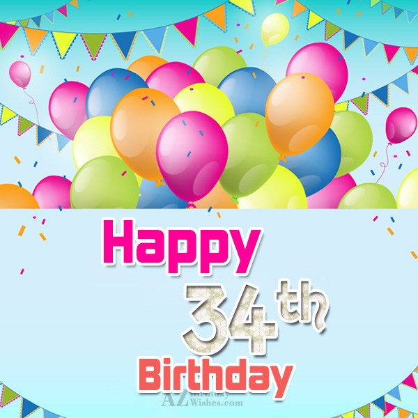 34th Birthday Wishes… - AZBirthdayWishes.com