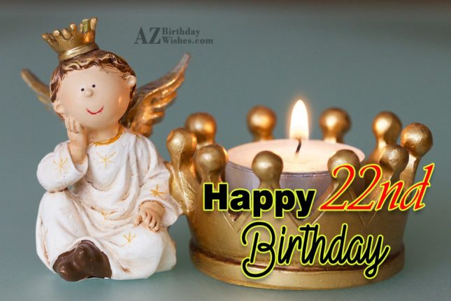 Happy 22nd birthday… - AZBirthdayWishes.com