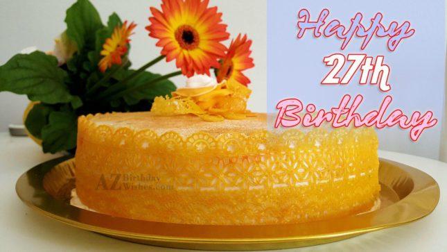 Happy 27th birthday girl… - AZBirthdayWishes.com
