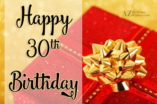 30th birthday wishes for boy… - AZBirthdayWishes.com