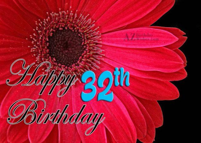 32nd Birthday Wishes - AZBirthdayWishes.com