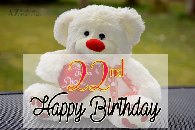 22nd happy birthday… - AZBirthdayWishes.com