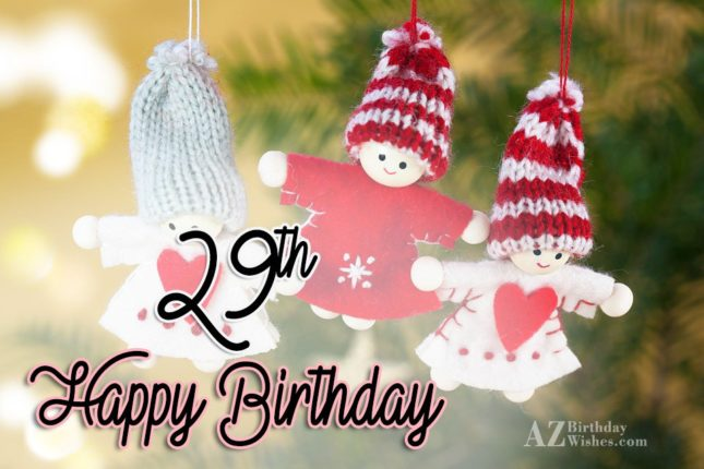 29th happy birthday… - AZBirthdayWishes.com