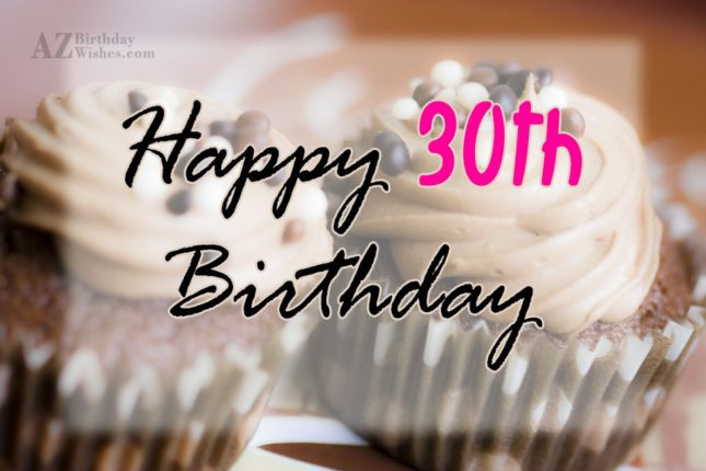 30th birthday wishes for girl… - AZBirthdayWishes.com