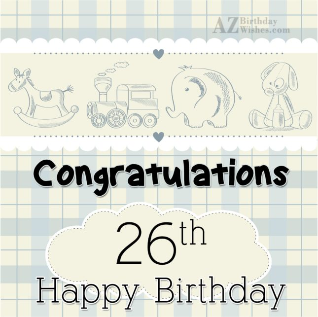 26th birthday wishes… - AZBirthdayWishes.com