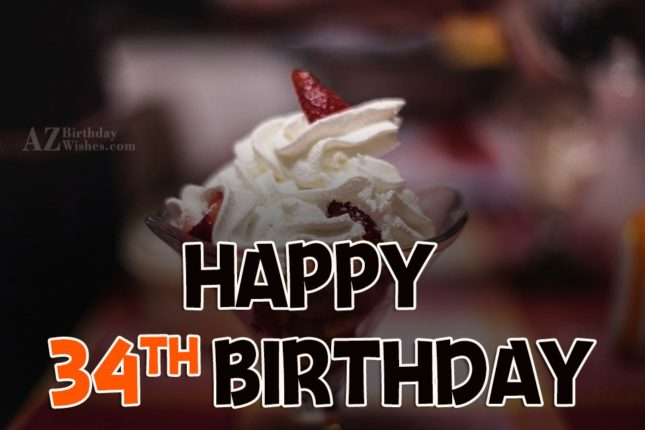 34th happy birthday… - AZBirthdayWishes.com