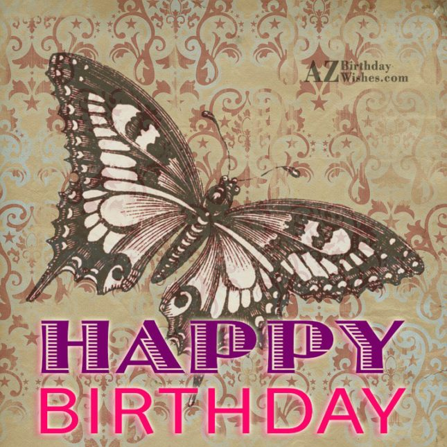 Beautiful Birthday card with butterfly… - AZBirthdayWishes.com