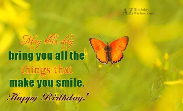May this day bring you all the… - AZBirthdayWishes.com