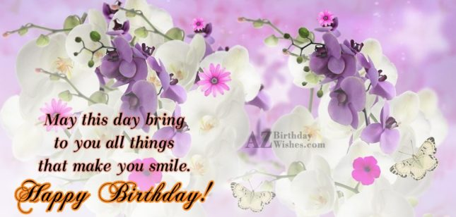 May this day bring to you that… - AZBirthdayWishes.com