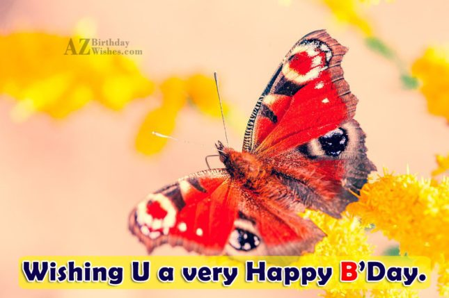 Beautiful birthday message with cute butterfly in the background… - AZBirthdayWishes.com
