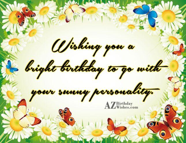 Wishing you a bright birthday… - AZBirthdayWishes.com
