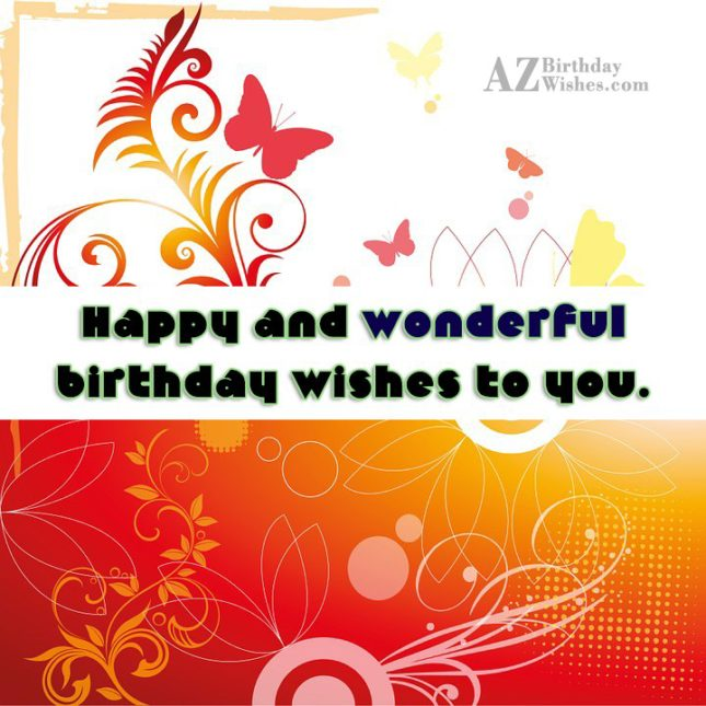 Happy and wonderful birthday wishes with butterfly background… - AZBirthdayWishes.com