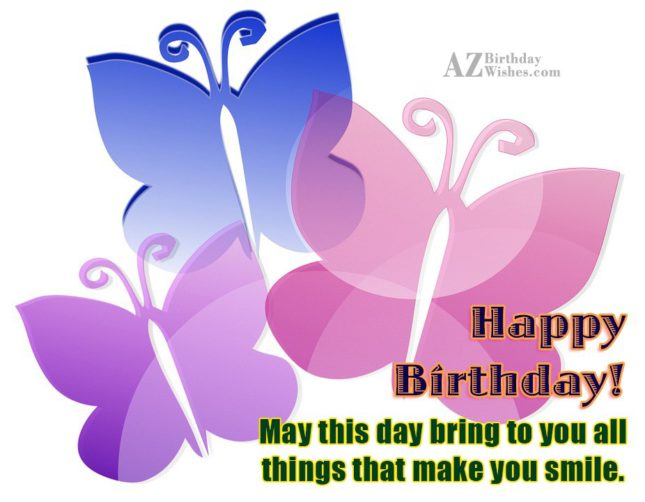 May this day bring to you… - AZBirthdayWishes.com