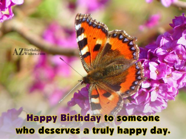 Happy birthday to someone who… - AZBirthdayWishes.com