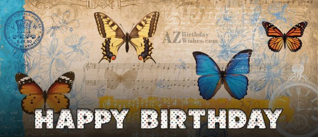 Birthday postcard with different butterflies… - AZBirthdayWishes.com