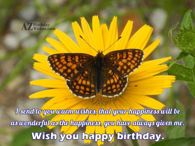 I send to you warm wishes… - AZBirthdayWishes.com