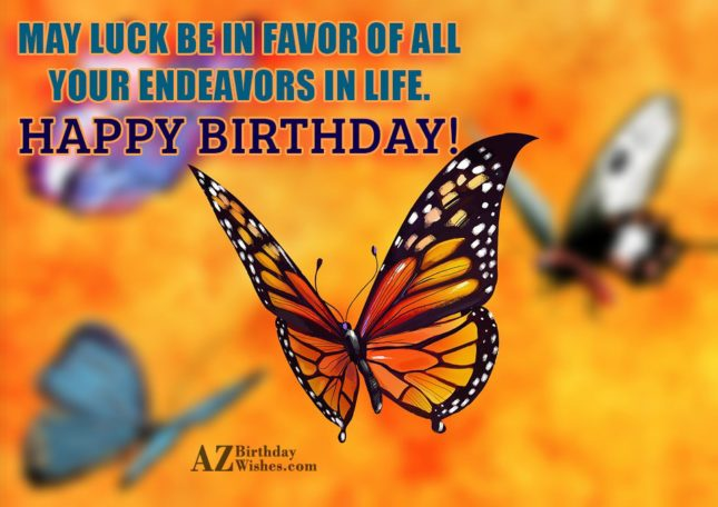 May luck be in favor of all your… - AZBirthdayWishes.com