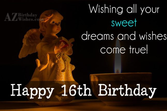 Wishing all your sweet dreams come true… - AZBirthdayWishes.com