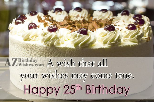 A wish that all your birthday… - AZBirthdayWishes.com