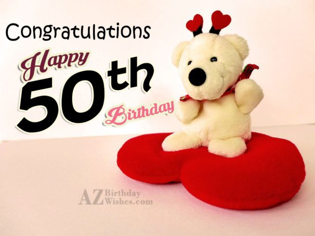 Wishing you a happy 50th birthday… - AZBirthdayWishes.com