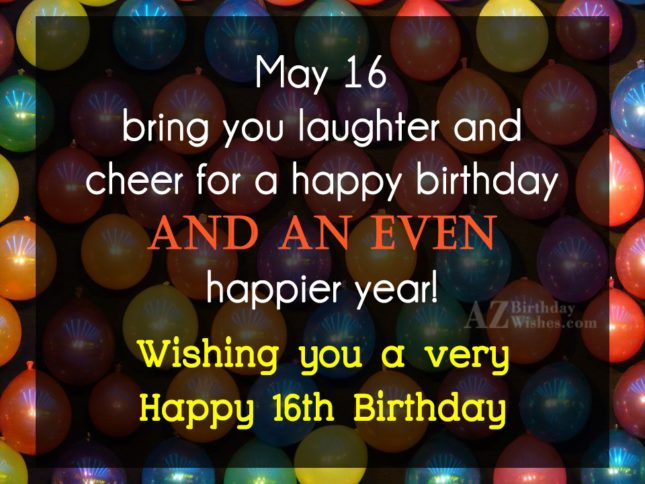 May 16 brings you laughter… - AZBirthdayWishes.com