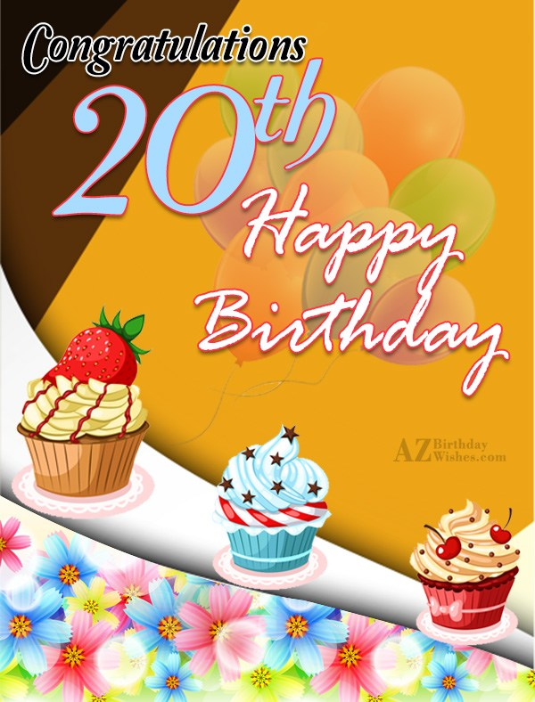 20th happy birthday… - AZBirthdayWishes.com