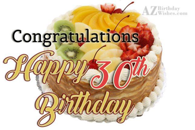 Happy 30th birthday… - AZBirthdayWishes.com