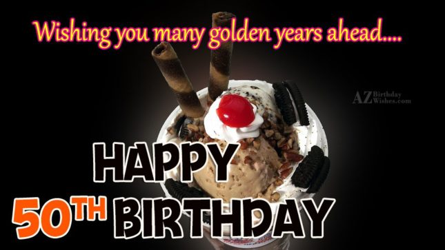 Wishing you many golden years ahead… - AZBirthdayWishes.com