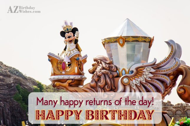 Birthday greeting written on a Mickey Mouse parade… - AZBirthdayWishes.com