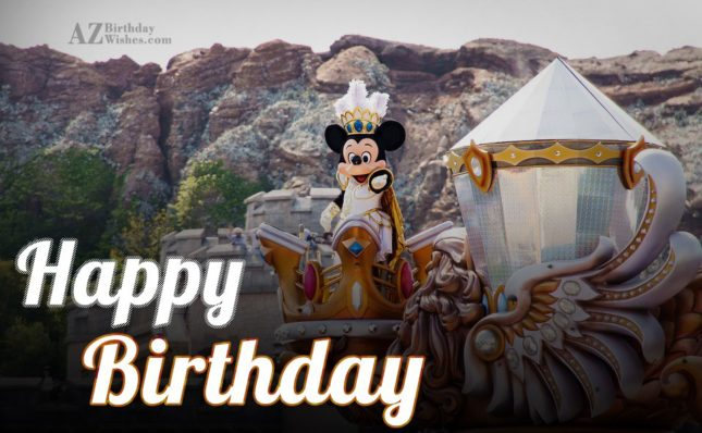 Happy Birthday in Disney Parade… - AZBirthdayWishes.com